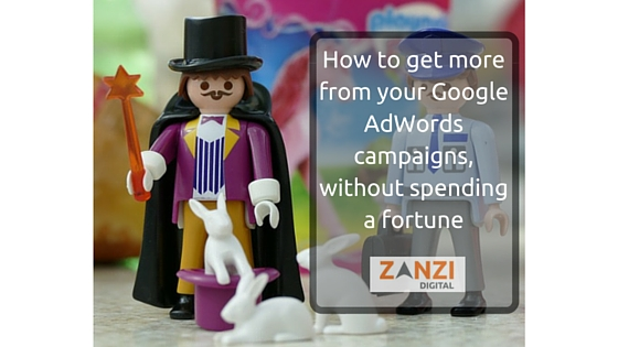 How to get more from your Google AdWords campaigns, without spending a fortune.