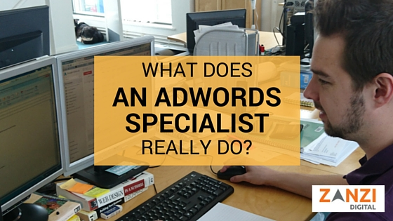 What does an AdWords specialist really do?