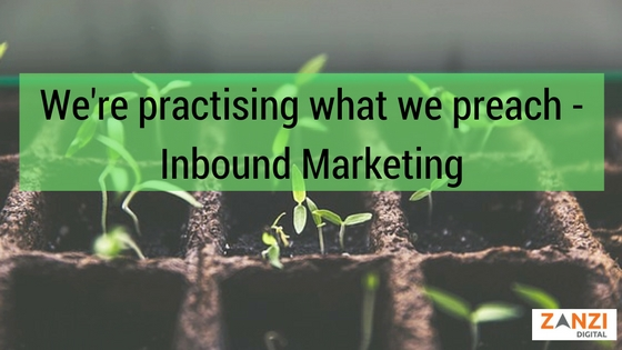 we're-practising-what-we-preach-inbound-marketing