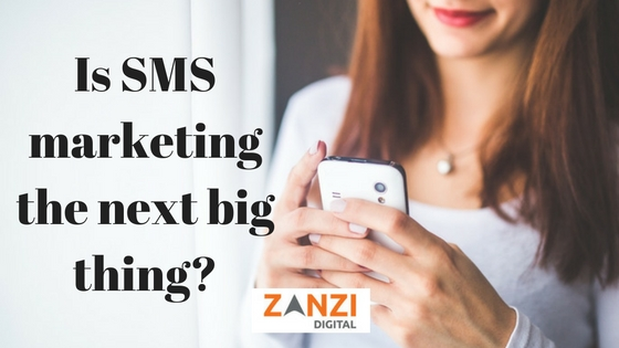 Is SMS marketing the next big thing?