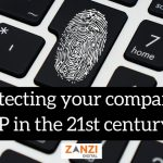 Protecting your company's IP in the 21st century